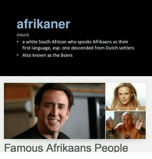 Afrikaner Noun A White South African Who Speaks Afrikaans As Their