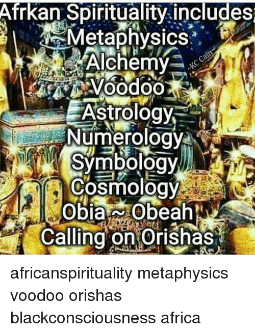Afrkan Spirituality Includes Metaphysics Astrology Numerology