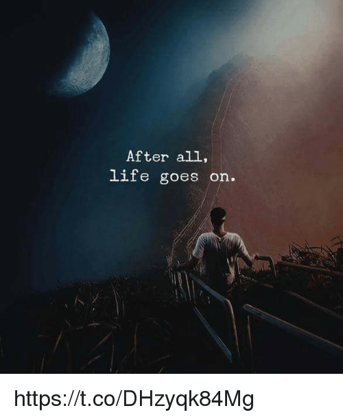 Life Goes On Quotes Home Facebook