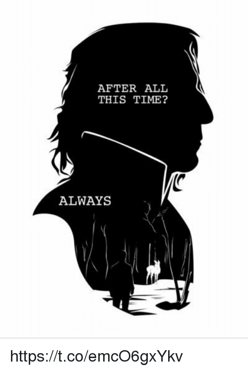 After all this time always
