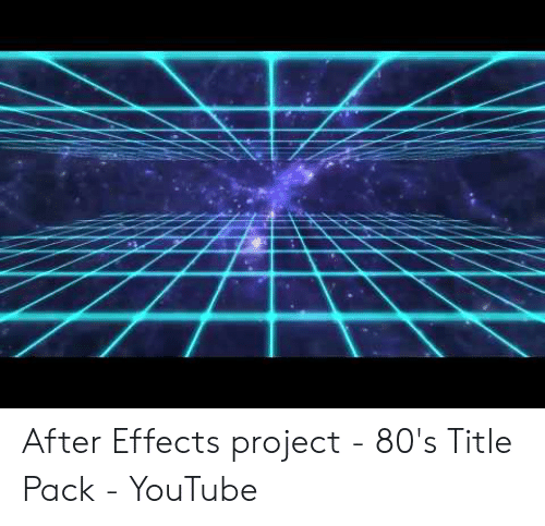 After Effects Project - 80's Title Pack - YouTube | 80s Meme