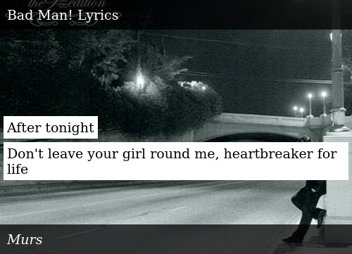 After Tonight Don't Leave Your Girl Round Me Heartbreaker