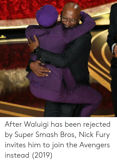 Smashing, Super Smash Bros, and Avengers: After Waluigi has been rejected by Super Smash Bros, Nick Fury invites him to join the Avengers instead (2019)