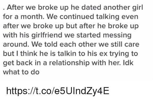 he went back to his ex after we broke up