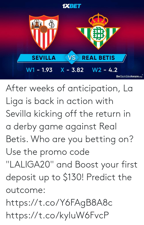 """Memes, Boost, and Game: After weeks of anticipation, La Liga is back in action with Sevilla kicking off the return in a derby game against Real Betis. Who are you betting on?  Use the promo code """"LALIGA20"""" and Boost your first deposit up to $130!   Predict the outcome: https://t.co/Y6FAgB8A8c https://t.co/kyIuW6FvcP"""