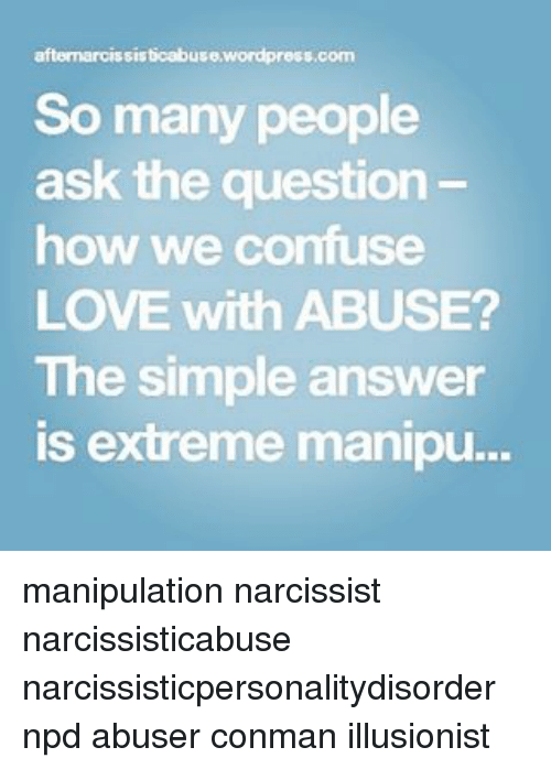 Aftermarcissisticabuse Wordpresscom So Many People Ask the