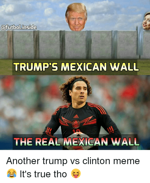 afutbol inside trumps mexican wall the real mexican wall another 7130086 25 best trump mexican memes a wall memes, mexicans are memes