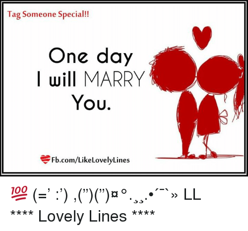 Ag Someone Special One Day I Will Marry You Fbcomlike Lovelylines