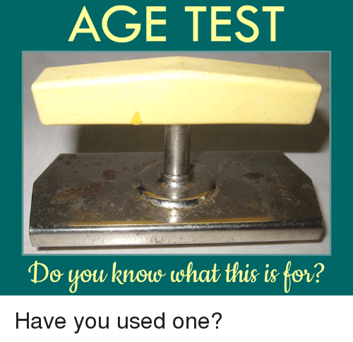 age test do you know what this is tov have 15508028 age test do you know what this is tov? have you used one? meme