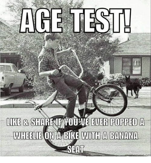 age test like share mou ve ever popped a 8675088 age test! like & share mou ve ever popped a wheelie on a bike with