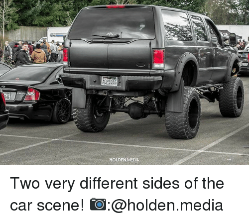 Memes, 🤖, and Media: AGP9086  HOLDEN MEDIA Two very different sides of the car scene! 📷:@holden.media