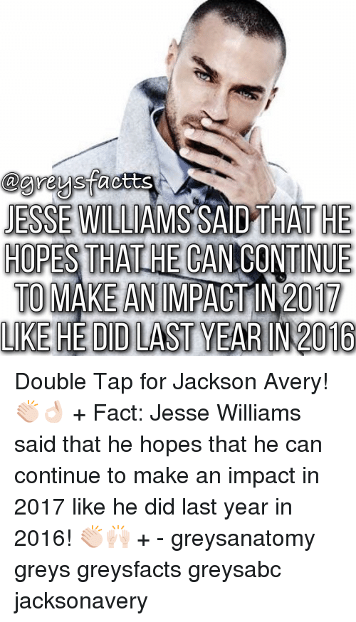 agreysfacts jesse williams said that he hopes tha ontinue to 10638363 ✅ 25 best memes about jesse williams jesse williams memes,Jesse Williams Memes