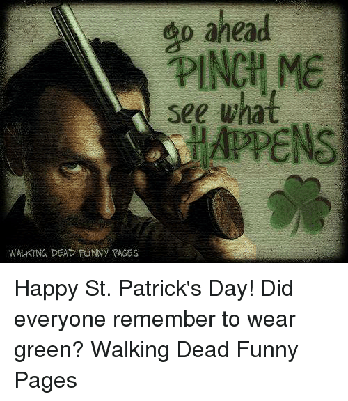 Ahead Go Pinch Me See What Appens Walking Dead Funny Pages