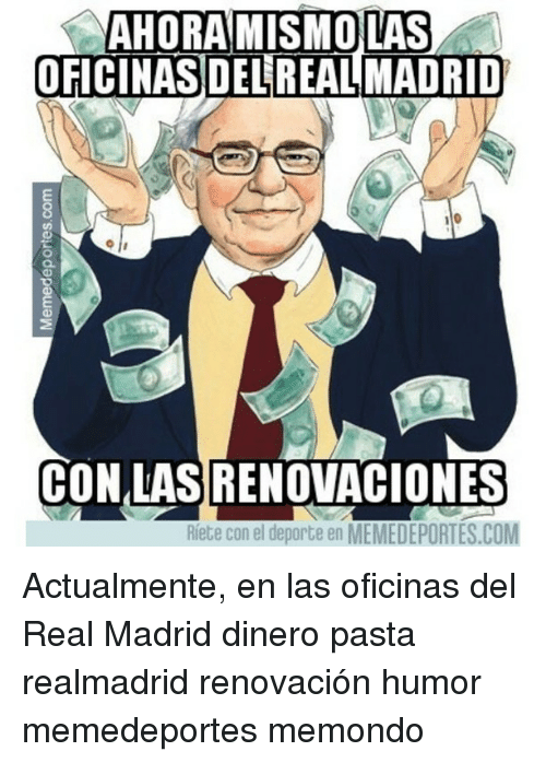 25 best memes about real madrid real madrid memes - Oficinas real madrid ...