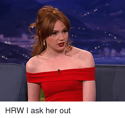 Advice Animals, Ask, and Her: ai HRW I ask her out