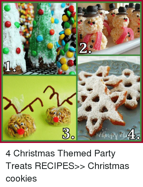 Aia 4 Christmas Themed Party Treats Recipes Christmas Cookies