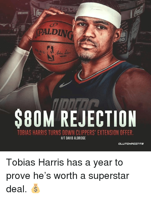 ba100460a AIN LD  80M REJECTION TOBIAS HARRIS TURNS DOWN CLIPPERS  EXTENSION ...