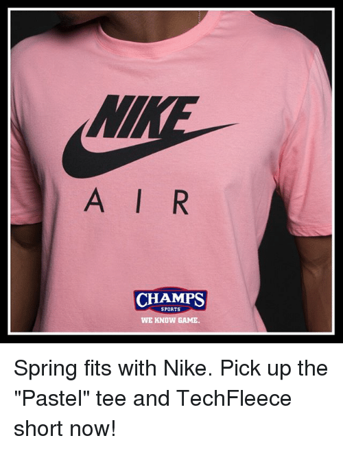 best service 87028 df494 Memes, Nike, and Sports  AIR CHAMPS SPORTS WE KNOW GAME Spring fits with