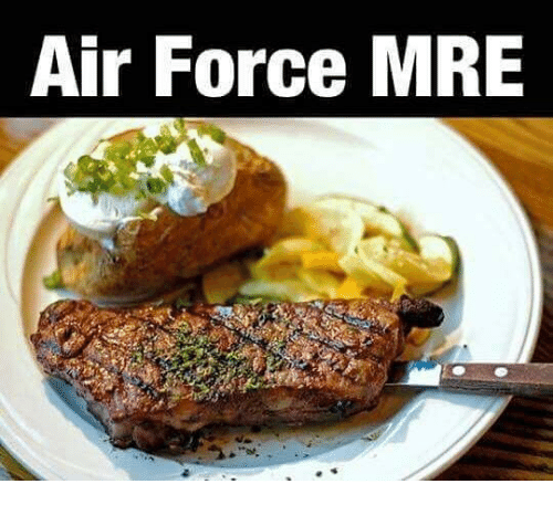 Memes, Air Force, and 🤖: Air Force MRE