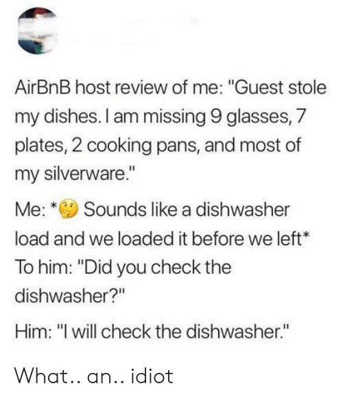 AirBnB Host Review of Me Guest Stole My Dishes I Am Missing