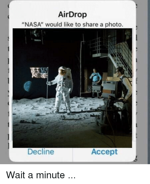 """Nasa, Reddit, and Photo: AirDrop  """"NASA"""" would like to share a photo  Decline  Accept"""
