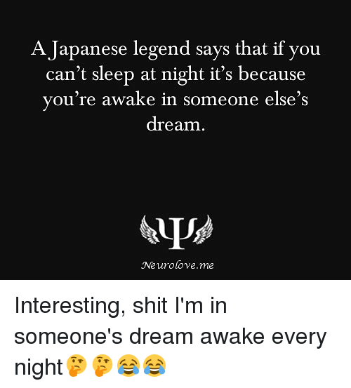 if you can t sleep you re in someones dream