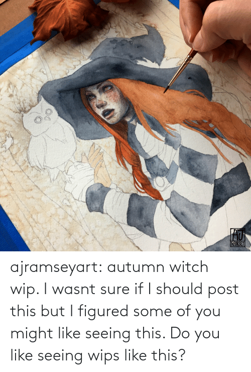 Tumblr, Blog, and Witch: ajramseyart:  autumn witch wip. I wasnt sure if I should post this but I figured some of you might like seeing this. Do you like seeing wips like this?