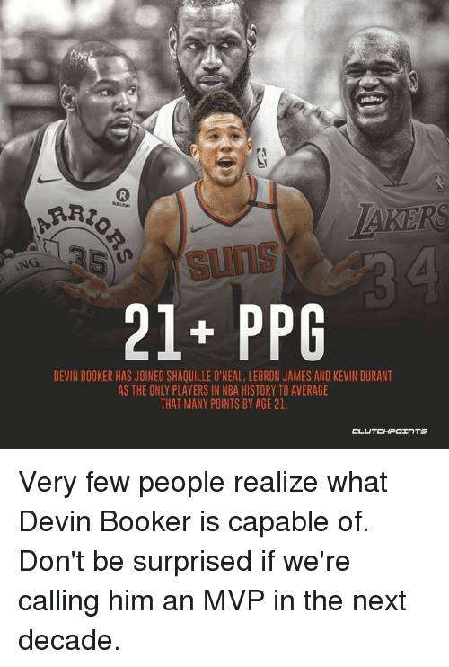 96b78240cd12 AKERS NG 21+ PPG DEVIN BOOKER HAS JOINED SHAQUILLE O NEAL LEBRON ...