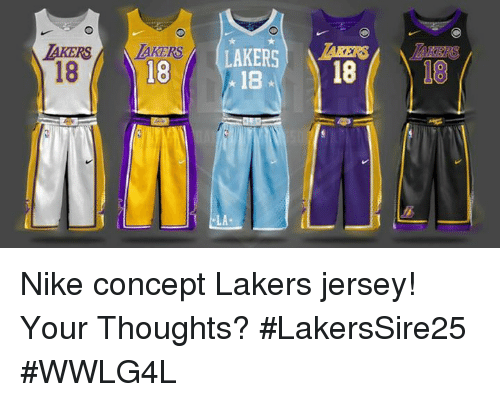 the best attitude f6bf0 2d86f AKERSIAKERS RLAKERS 18 LA Nike Concept Lakers Jersey! Your ...