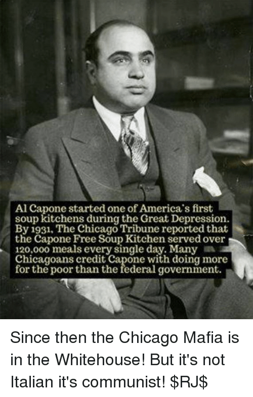 Charming Chicago, Memes, And Al Capone: Al Capone Started One Of Americau0027s First Soup