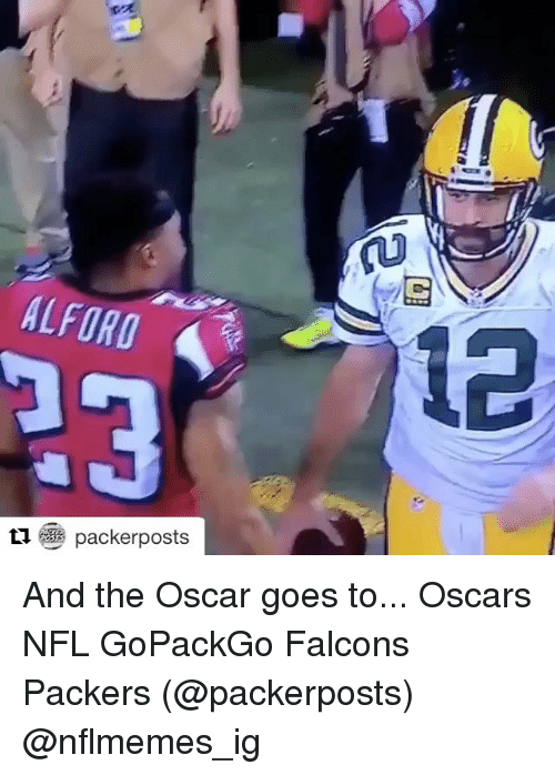 Memes, Oscars, and Falcons: AL FORO  packerposts  ti.  12 And the Oscar goes to... Oscars NFL GoPackGo Falcons Packers (@packerposts) @nflmemes_ig