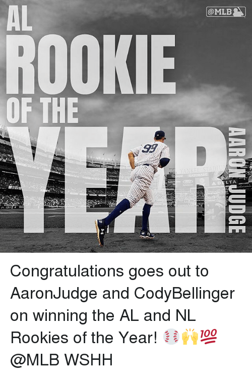 Memes, Mlb, and Wshh: AL  @MLB1  ROOKIE  OF THE  9d  LTA Congratulations goes out to AaronJudge and CodyBellinger on winning the AL and NL Rookies of the Year! ⚾️🙌💯 @MLB WSHH