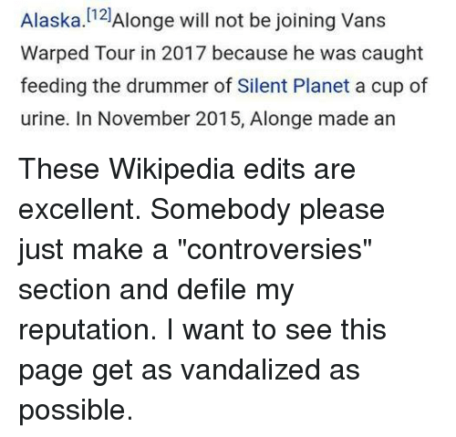 6fbcf849bc Alaska Alonge Will Not Be Joining Vans Warped Tour in 2017 Because He Was  Caught Feeding the Drummer of Silent Planet a Cup of Urine in November 2015  Alonge ...