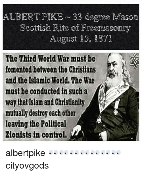 ALBERT PIKE ~33 Degree Mason Scottish Rite of Freemasomy