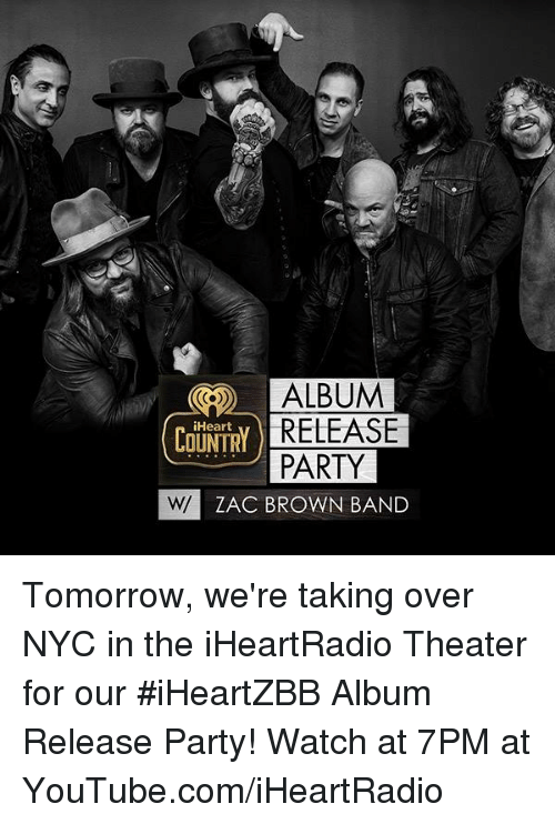 ALBUM COUNTRY RELEASE PARTY ZAC BROWN BAND Tomorrow We're