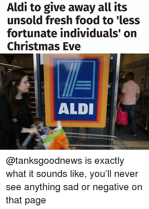 aldi to give away all its unsold fresh food to 29482201 ✅ 25 best memes about ald ald memes