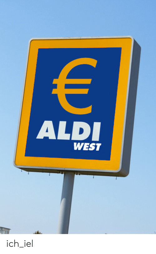 Aldi, German (Language), and Ich_iel: ALDI  WEST ich_iel