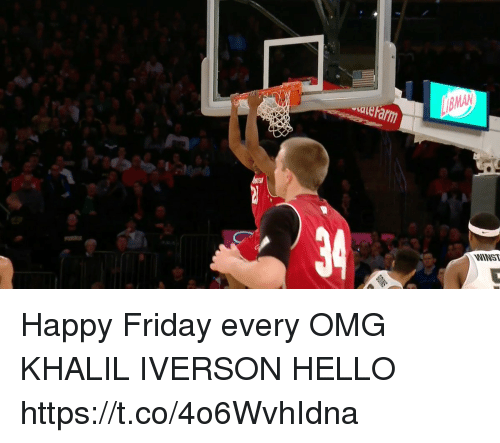 Friday, Hello, and Memes: ale Farm  BMAN  SI  NINST Happy Friday every OMG KHALIL IVERSON HELLO https://t.co/4o6WvhIdna
