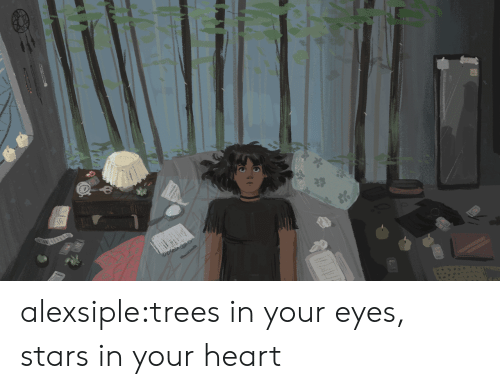 Target, Tumblr, and Blog: alexsiple:trees in your eyes, stars in your heart