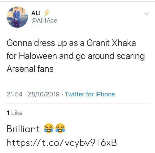 Ali, Arsenal, and Iphone: ALI  @Ali1Ace  Gonna dress up as a Granit Xhaka  for Haloween and go around scaring  Arsenal fans  21:54 28/10/2019 Twitter for iPhone  1 Like Brilliant 😂😂 https://t.co/vcybv9T6xB