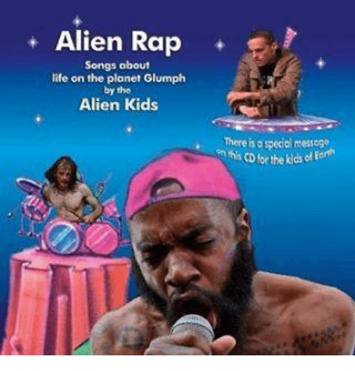 Alien Rap Songs About Life on the Planet Glumph by the ...