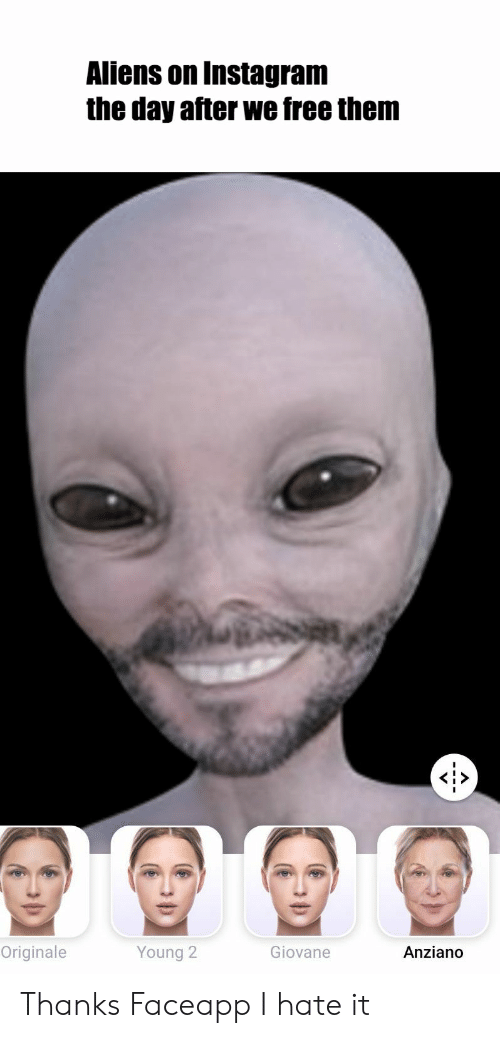 Aliens on Instagram the Day After We Free Them Originale Giovane
