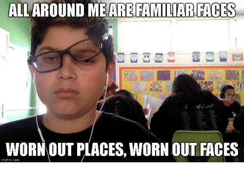 Funny Dank Meme Faces : ✅ best memes about all around me are familiar places all