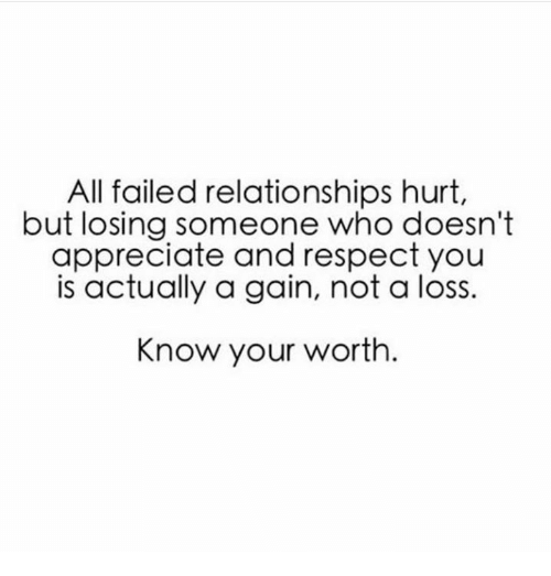 all failed relationships hurt but losing someone who doesnt appreciate 19011233 all failed relationships hurt but losing someone who doesn't