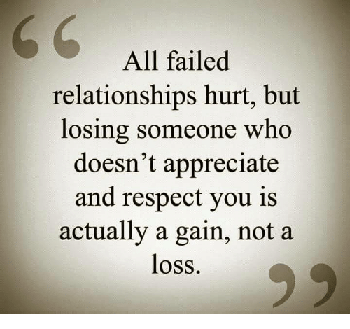 All Failed Relationships Hurt But Losing Someone Who Doesn