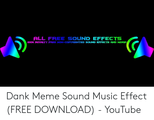 ALL FREE SOUND EFFECTS IOO% ROYALTY FREE NON-COPYRIGHTED