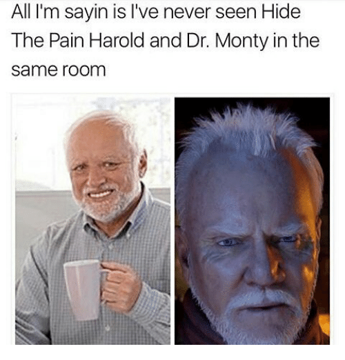 all im sayin is ive never seen hide the pain 24817812 ✅ 25 best memes about hide the pain harold hide the pain
