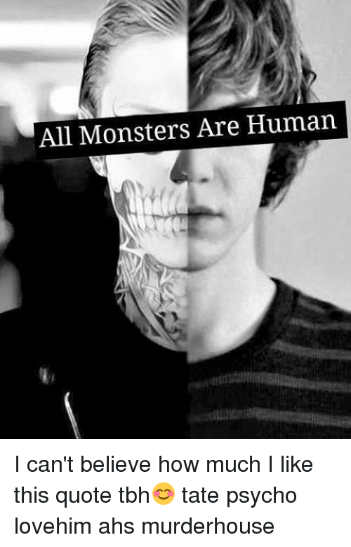 All Monsters Are Human I Can\'t Believe How Much I Like This ...