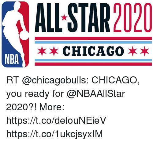 All Star 2020 Chicagoxx Nba Rt Chicago You Ready For 2020