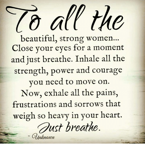 All The Beautiful Strong Women Close Your Eyes For A-9507